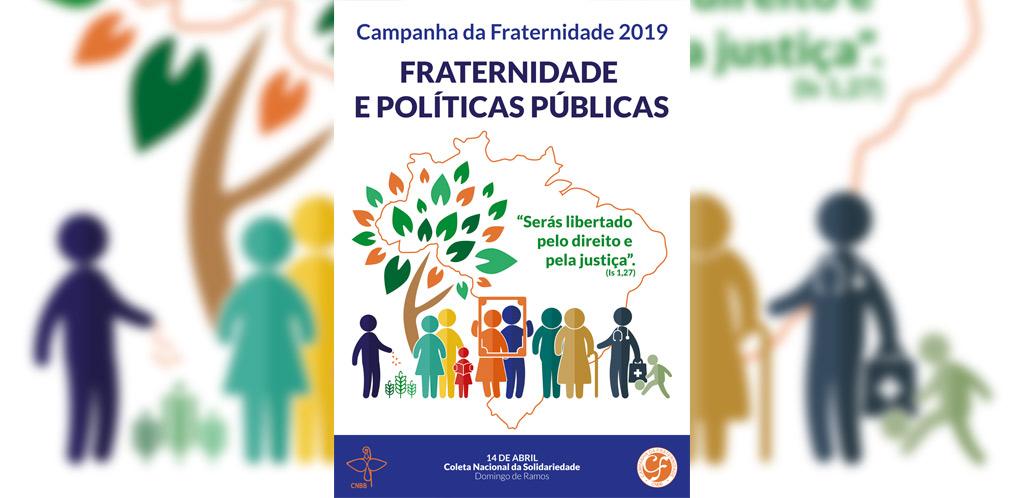 Resultado de imagem para cartaz da campanha da fraternidade 2019